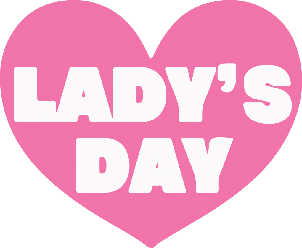 LADY'S DAY